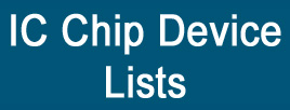 IC Chip Device Lists